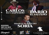 """Carlos el Campesino, Darío el Salteño y Franco el Gaucho Soria te esperan este sábado en """"El Patio del Chaqueño"""""""